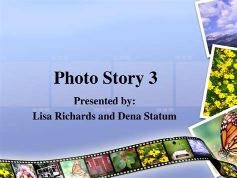 PPT - Photo Story 3 PowerPoint Presentation - ID:4286673