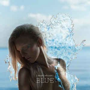 iamamiwhoami - Blue | Releases, Reviews, Credits | Discogs